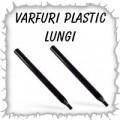 Varfuri plastic lungi